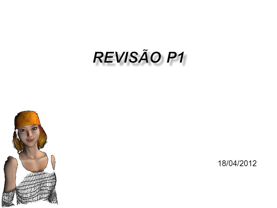 Revisão P1 Soraia Raupp Musse Clique para adicionar texto 18/04/2012
