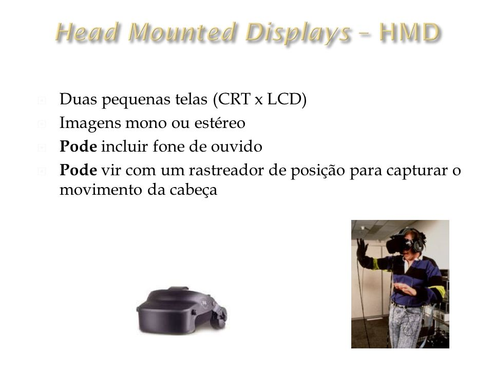 Head Mounted Displays – HMD