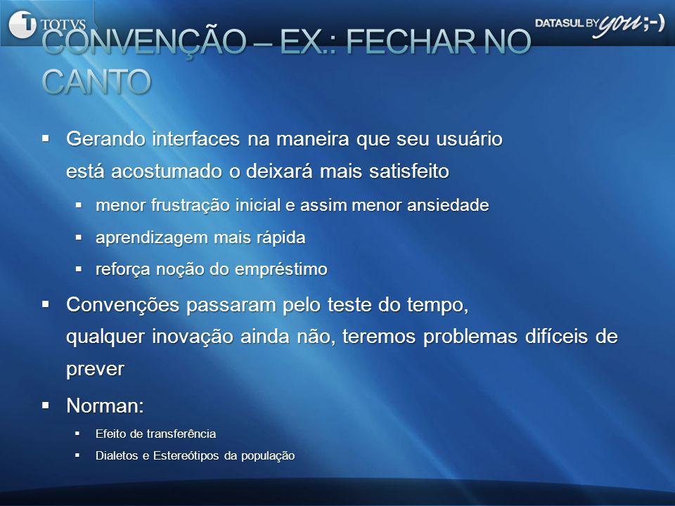 CONVENÇÃO – EX.: FECHAR NO CANTO