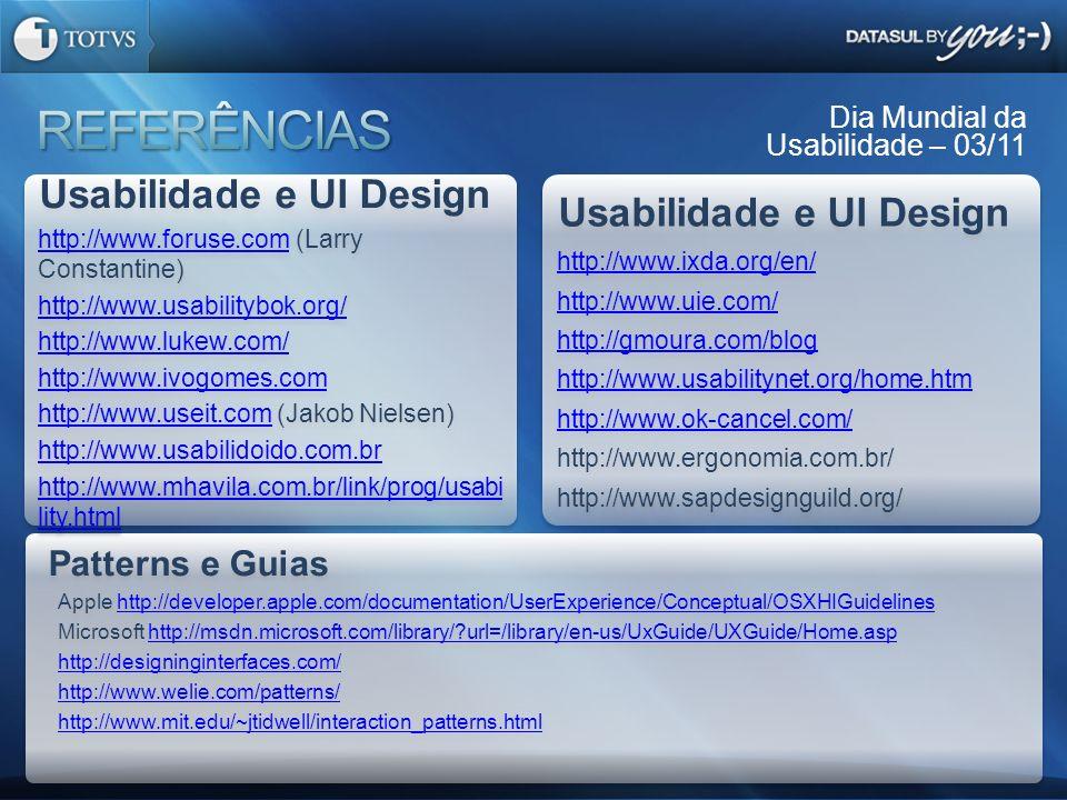REFERÊNCIAS Usabilidade e UI Design Usabilidade e UI Design