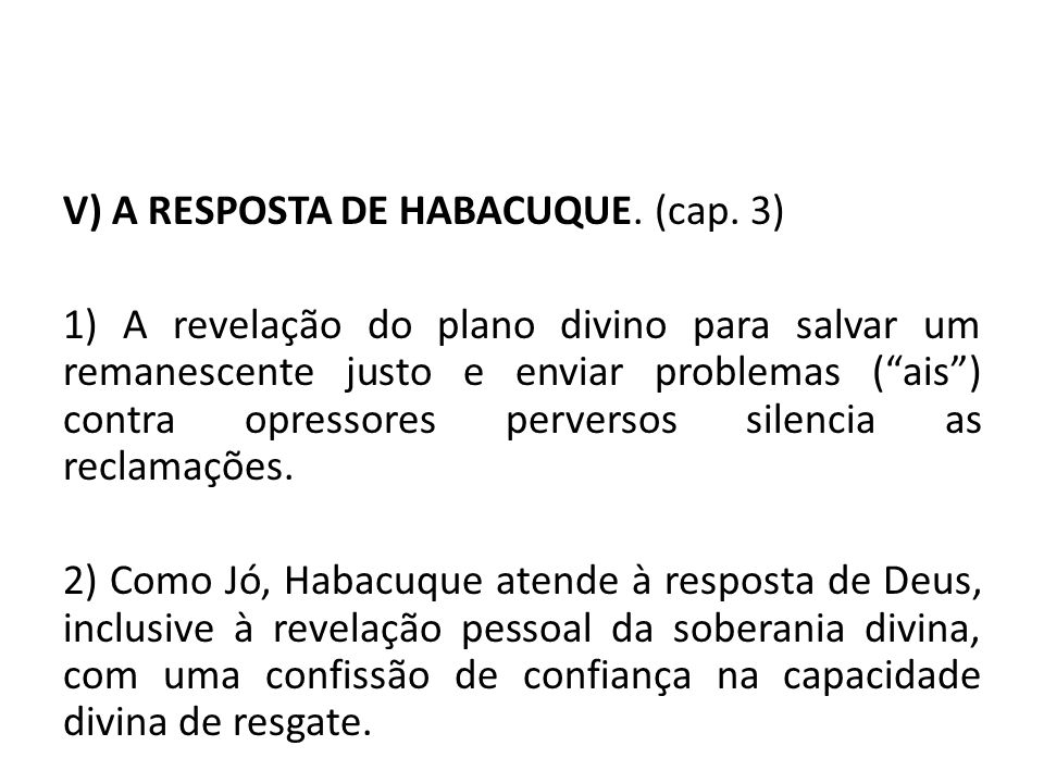 V) A RESPOSTA DE HABACUQUE. (cap. 3)