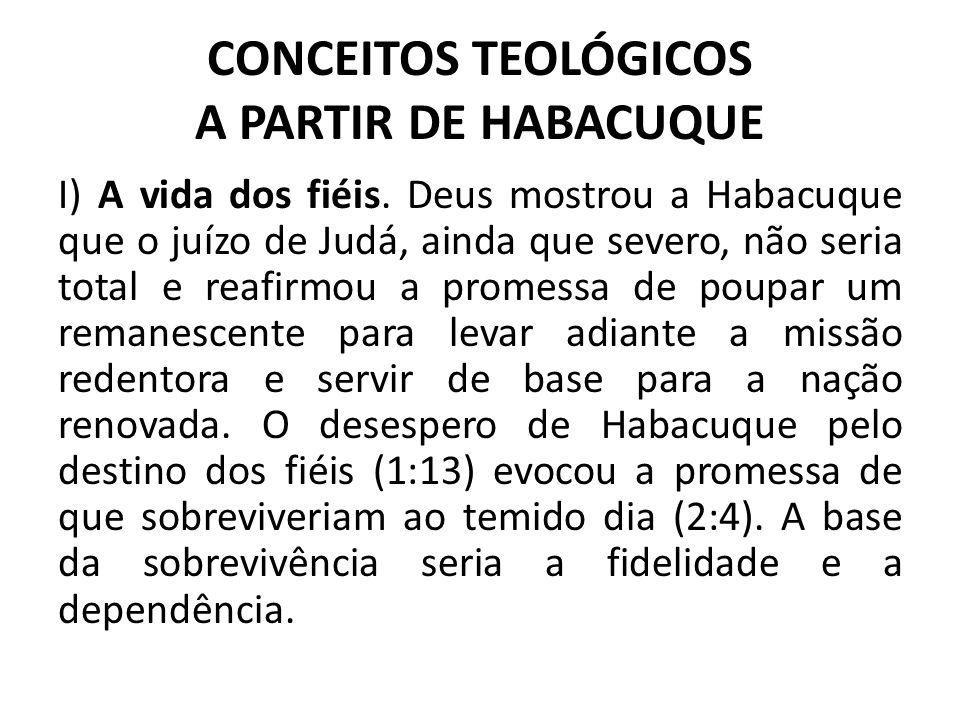 CONCEITOS TEOLÓGICOS A PARTIR DE HABACUQUE