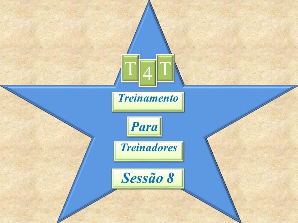 T T 4 Treinamento Para Treinadores Sessão 8