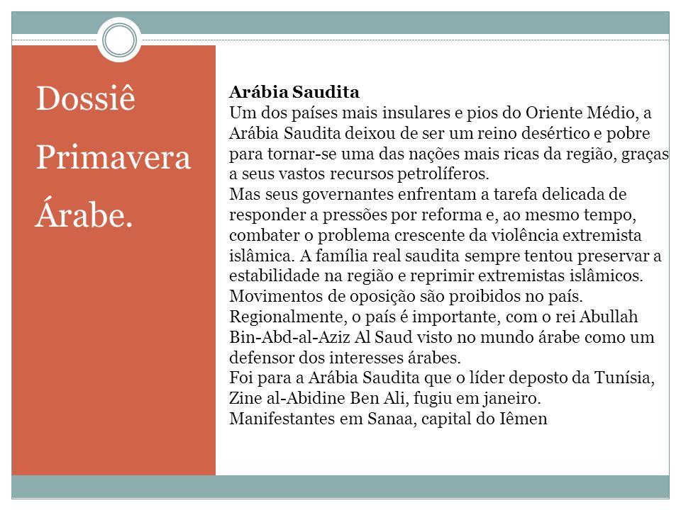 Dossiê Primavera Árabe. Arábia Saudita
