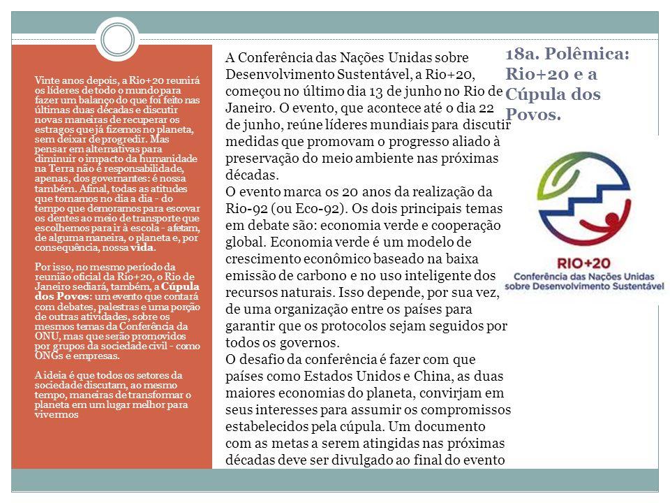 18a. Polêmica: Rio+20 e a Cúpula dos Povos.