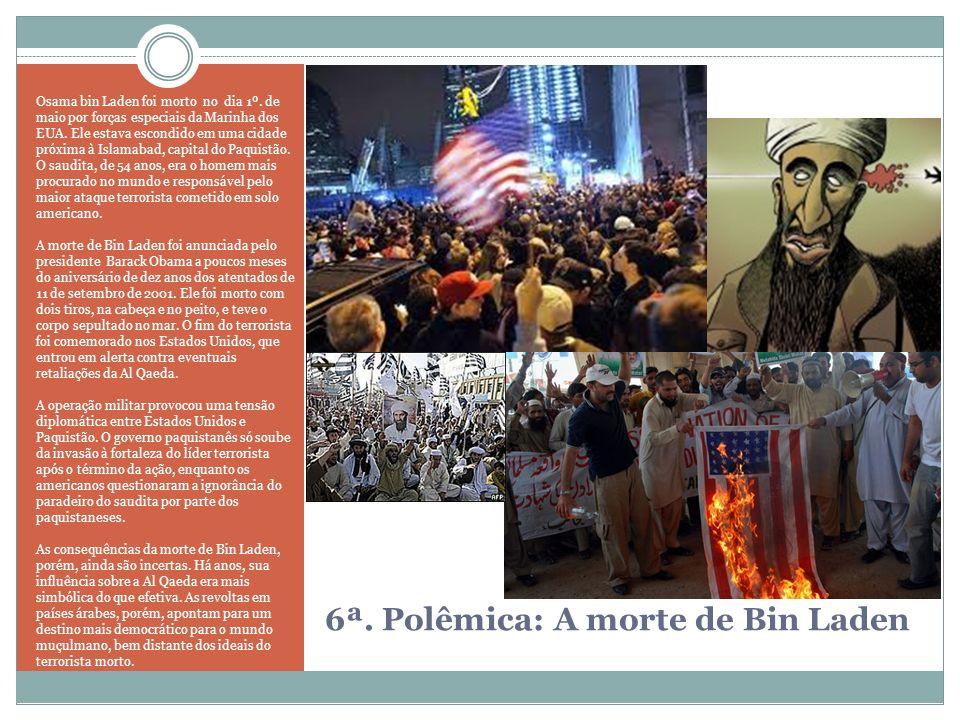 6ª. Polêmica: A morte de Bin Laden