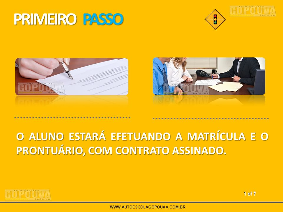 PRIMEIRO PASSO O ALUNO ESTARÁ EFETUANDO A MATRÍCULA E O PRONTUÁRIO, COM CONTRATO ASSINADO. 1 of 7.