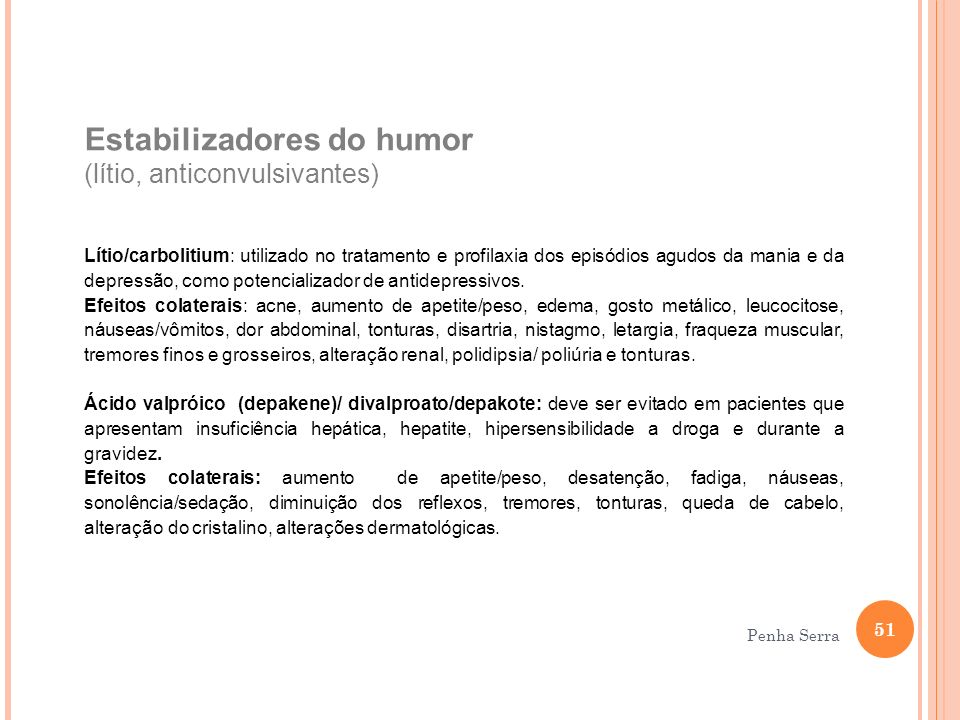 Estabilizadores do humor (lítio, anticonvulsivantes)