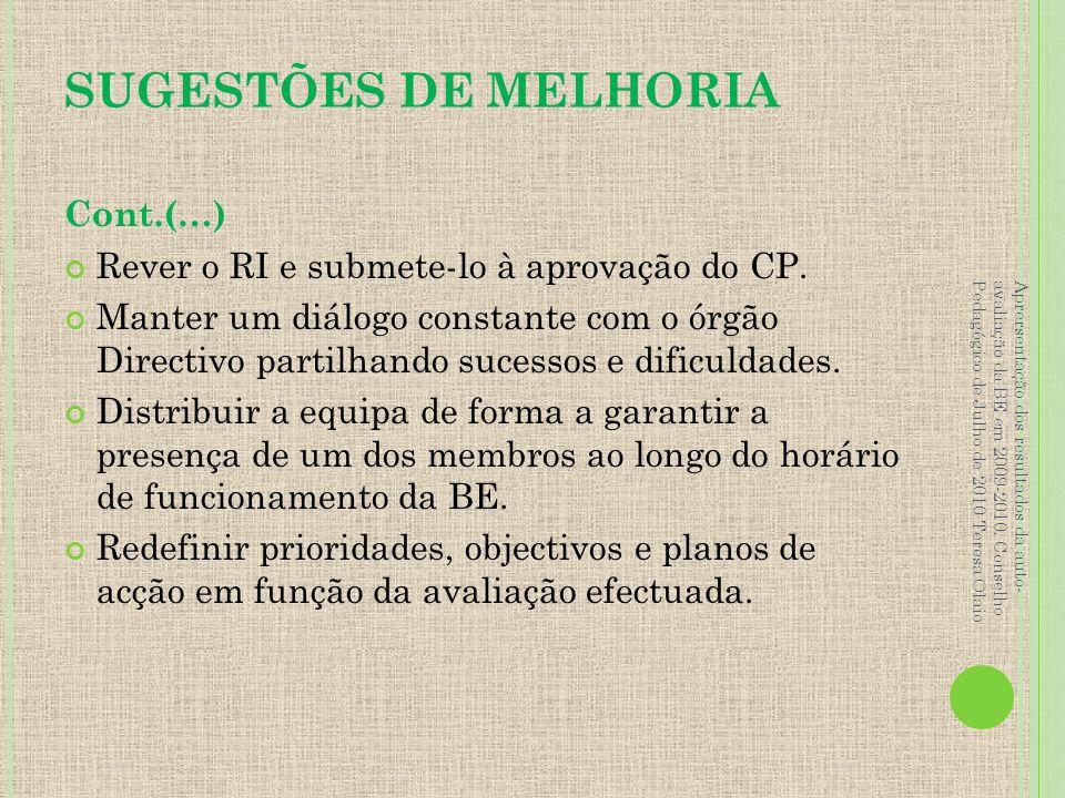 SUGESTÕES DE MELHORIA Cont.(…)