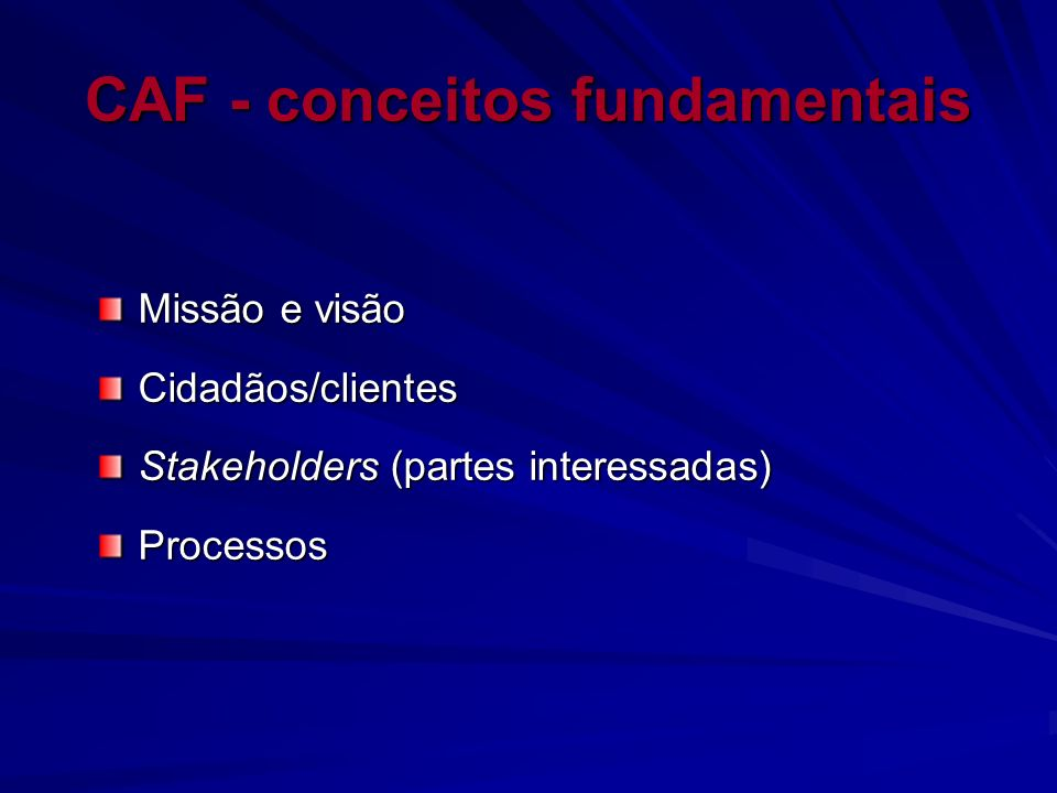 CAF - conceitos fundamentais