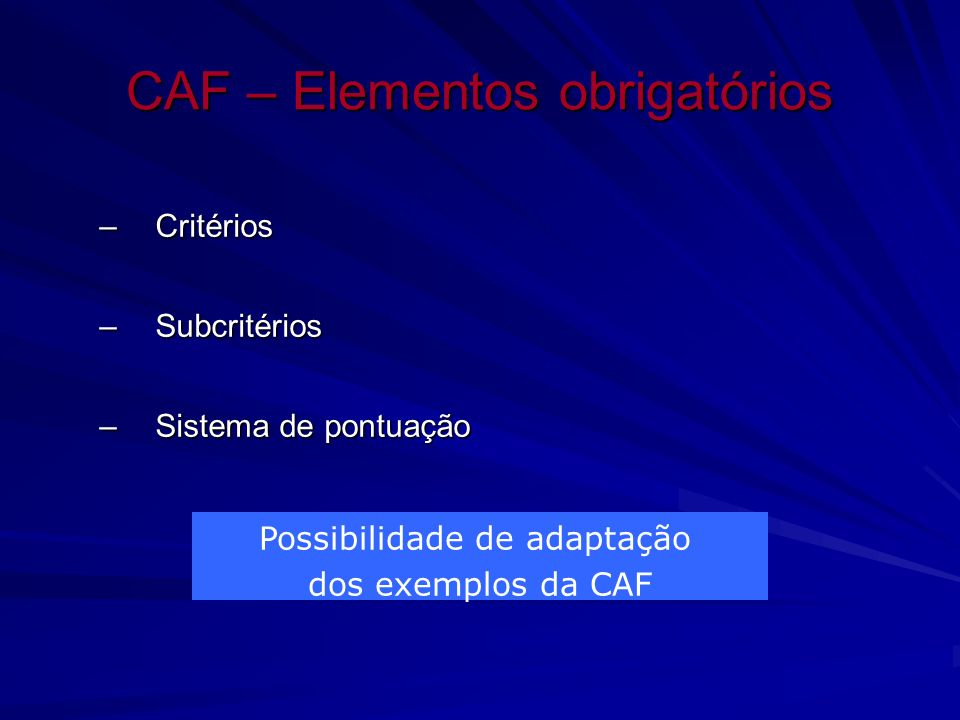 CAF – Elementos obrigatórios