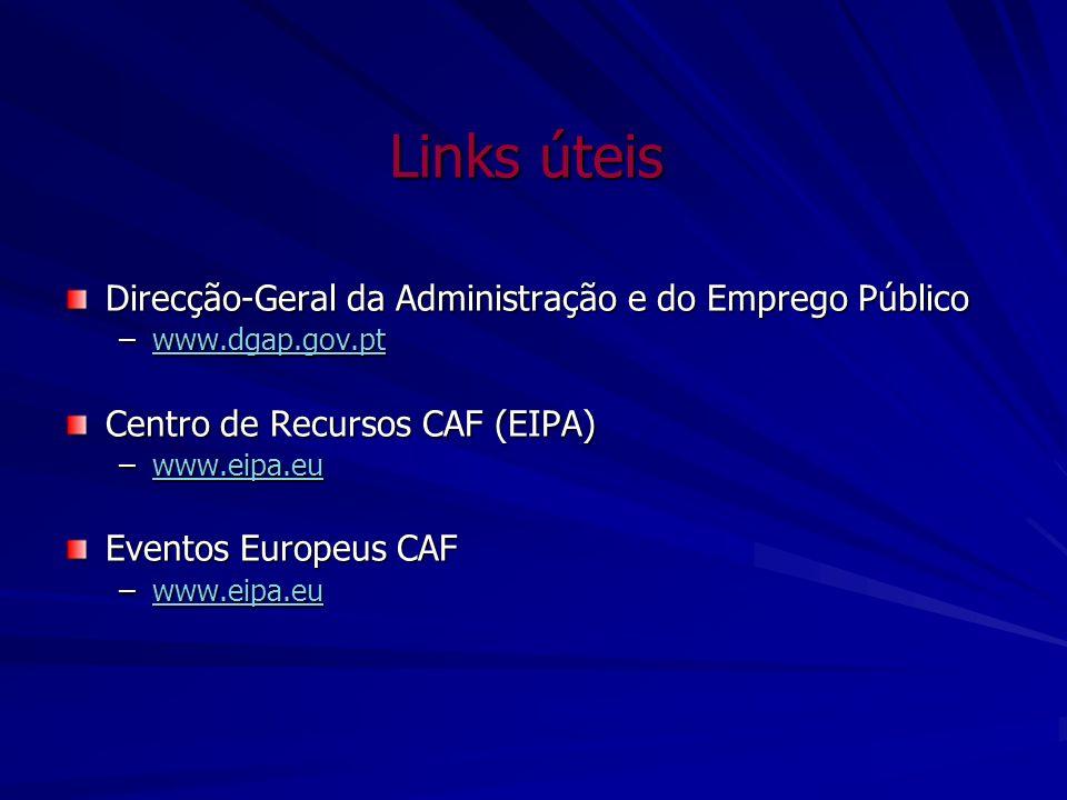 Links úteis Direcção-Geral da Administração e do Emprego Público