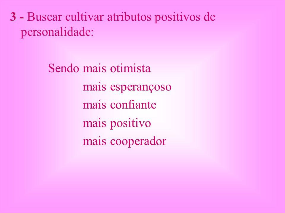 3 - Buscar cultivar atributos positivos de personalidade: