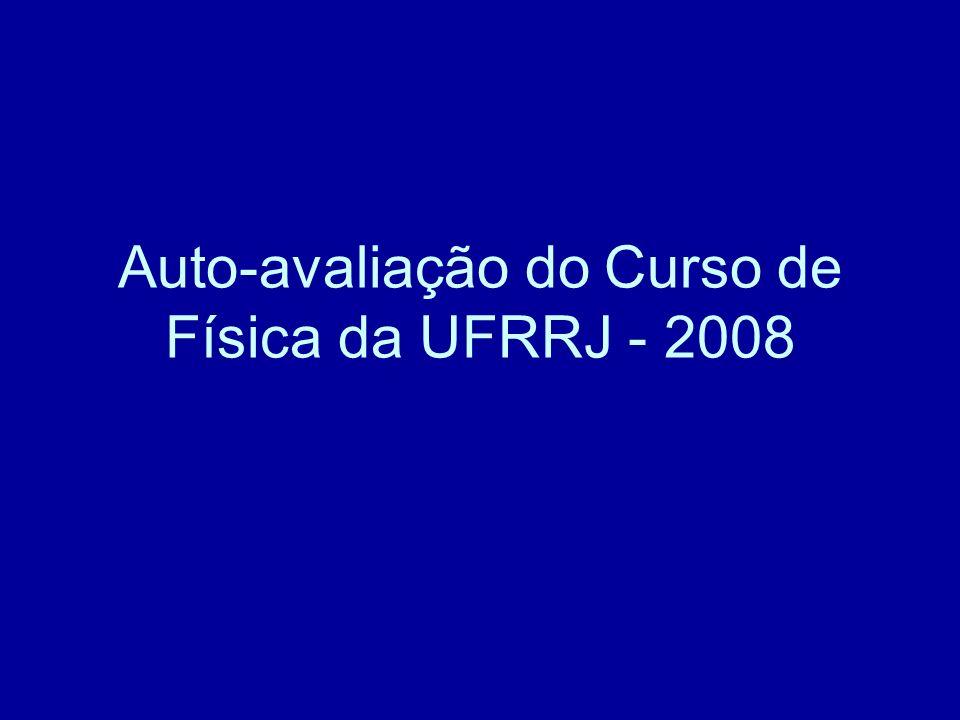 Auto-avaliação do Curso de Física da UFRRJ - 2008