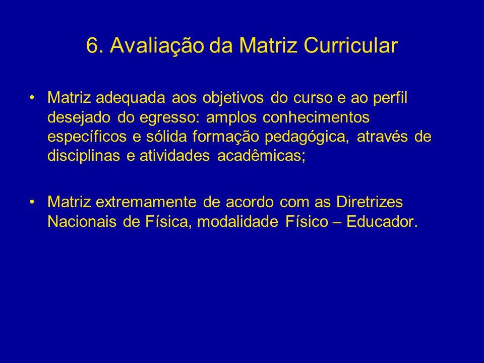 6. Avaliação da Matriz Curricular