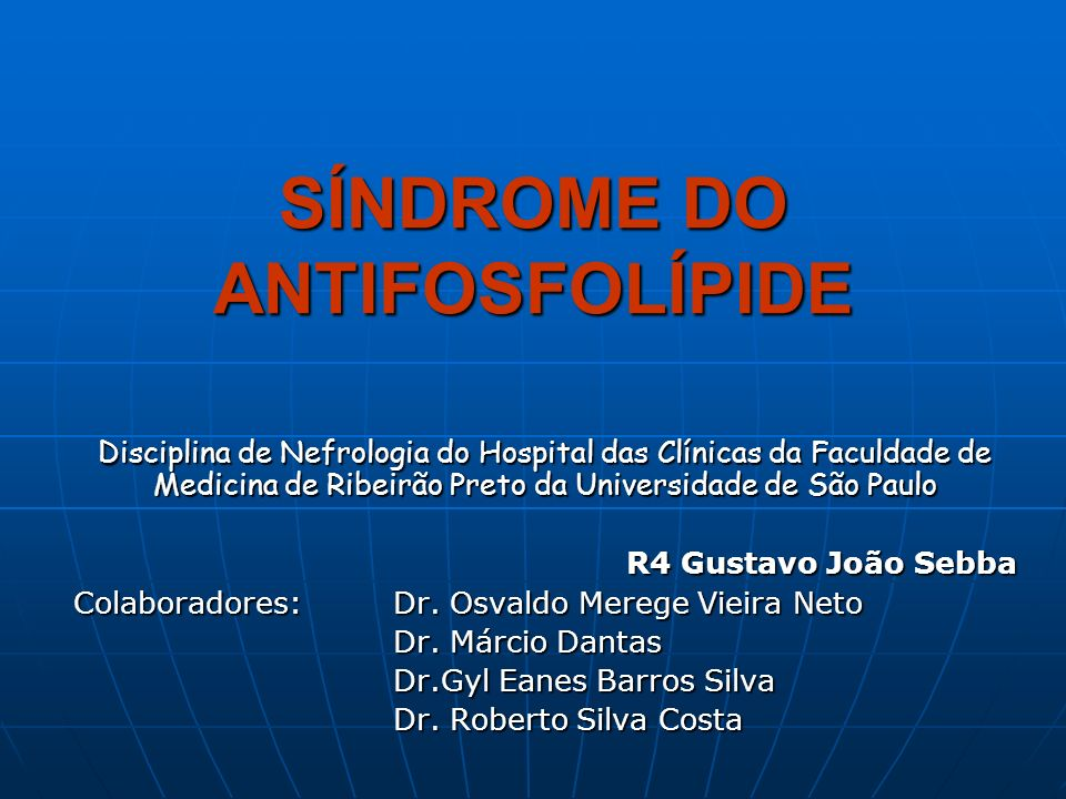 SÍNDROME DO ANTIFOSFOLÍPIDE