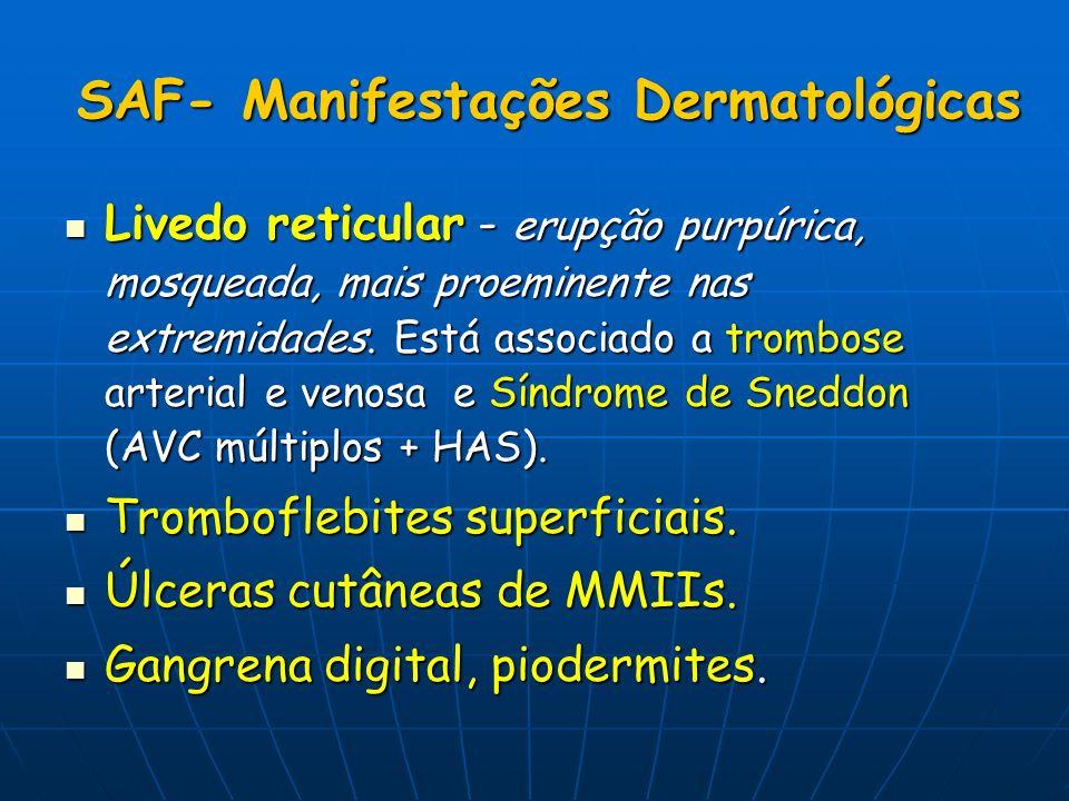 SAF- Manifestações Dermatológicas