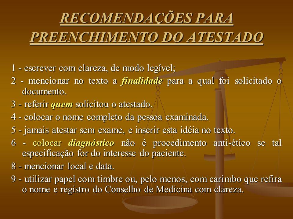 RECOMENDAÇÕES PARA PREENCHIMENTO DO ATESTADO