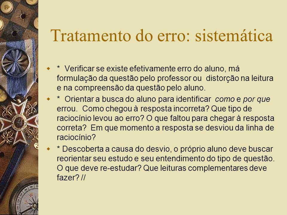 Tratamento do erro: sistemática