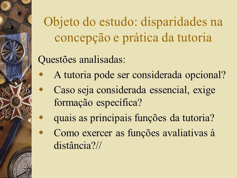 Objeto do estudo: disparidades na concepção e prática da tutoria