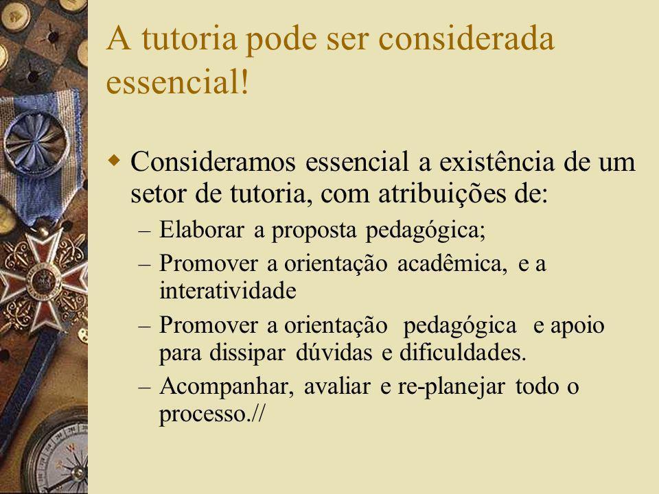 A tutoria pode ser considerada essencial!