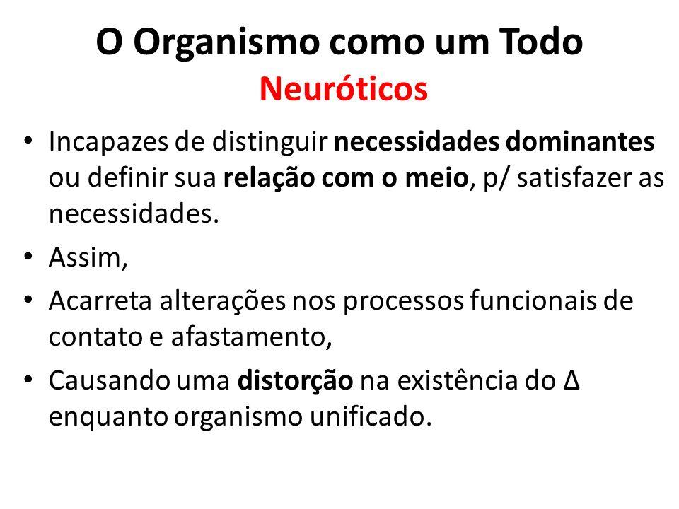 O Organismo como um Todo Neuróticos