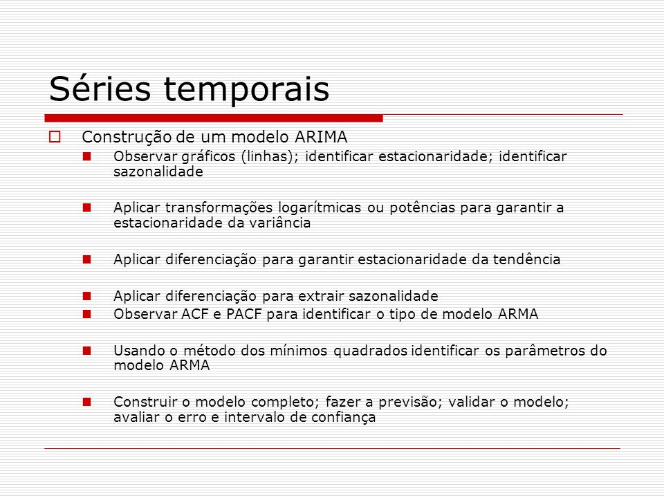 Séries temporais Construção de um modelo ARIMA