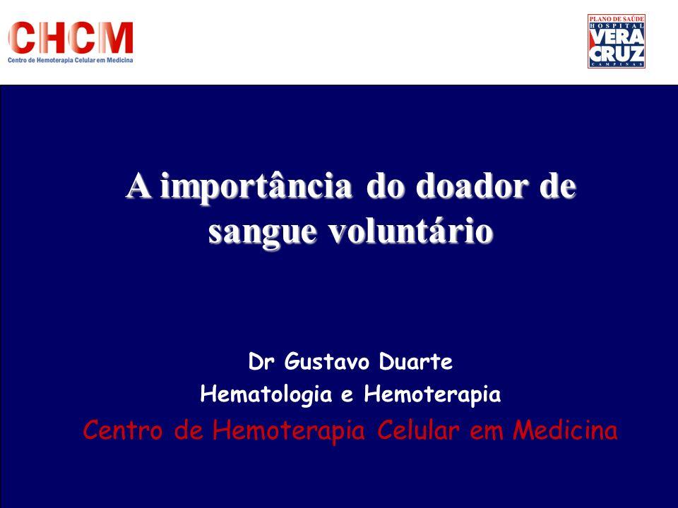 A importância do doador de sangue voluntário Hematologia e Hemoterapia