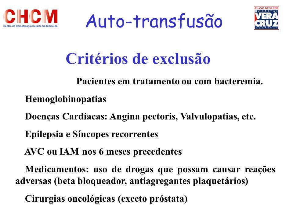 Auto-transfusão Critérios de exclusão