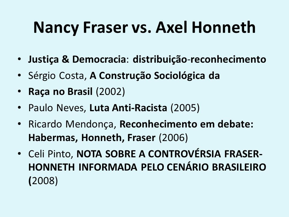 Nancy Fraser vs. Axel Honneth