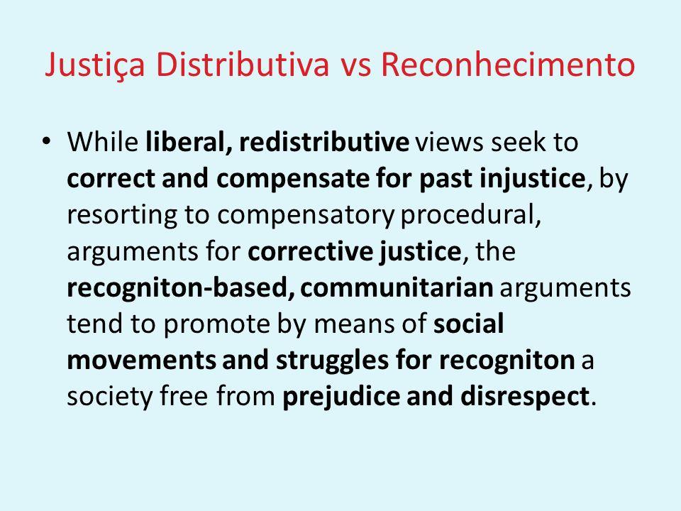 Justiça Distributiva vs Reconhecimento