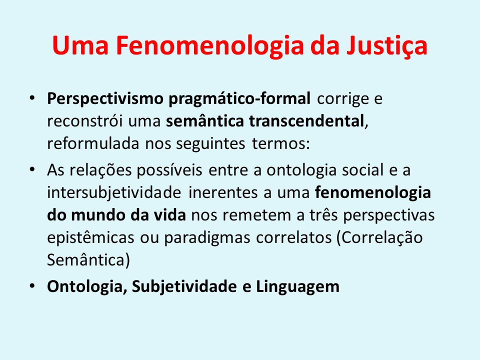 Uma Fenomenologia da Justiça