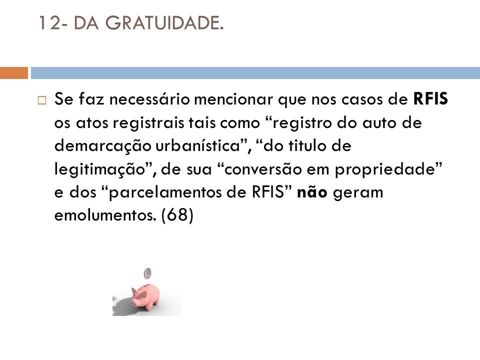 12- DA GRATUIDADE.