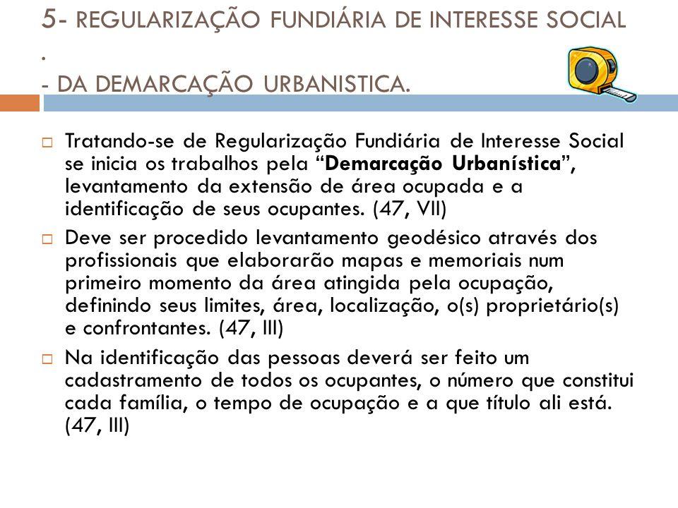 5- REGULARIZAÇÃO FUNDIÁRIA DE INTERESSE SOCIAL