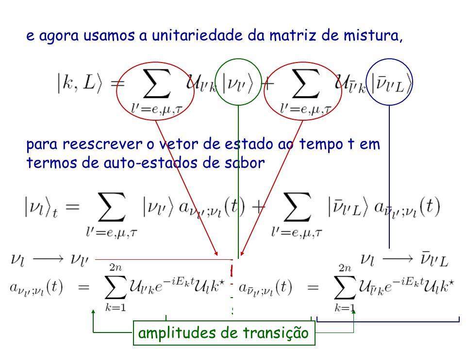 e agora usamos a unitariedade da matriz de mistura,