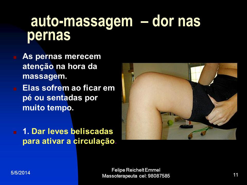 auto-massagem – dor nas pernas