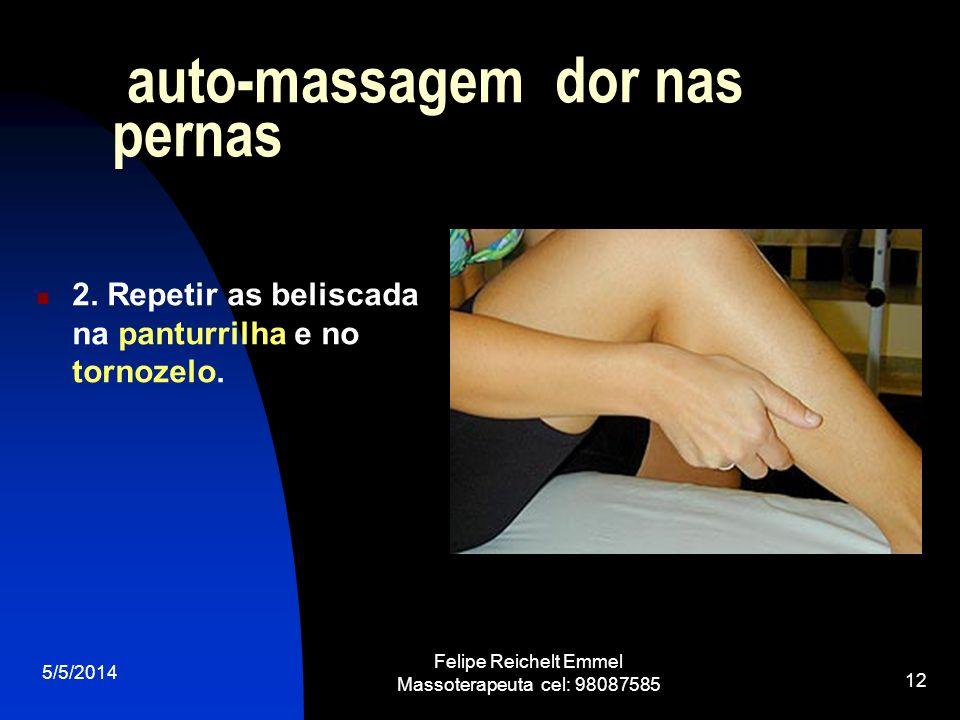 auto-massagem dor nas pernas