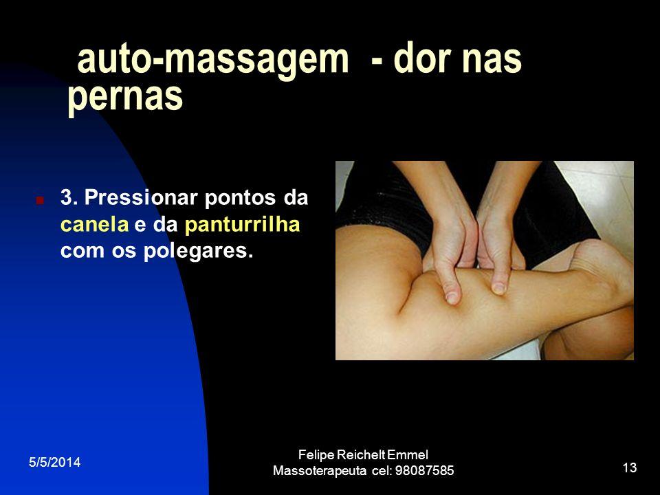 auto-massagem - dor nas pernas