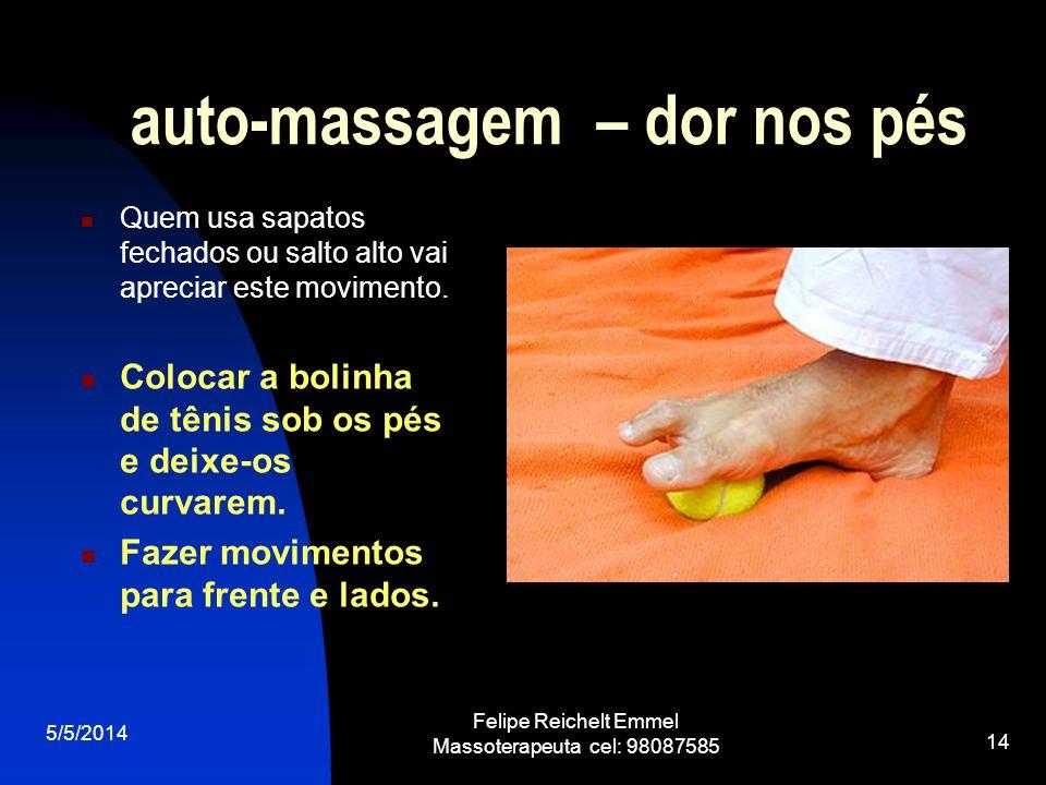 auto-massagem – dor nos pés