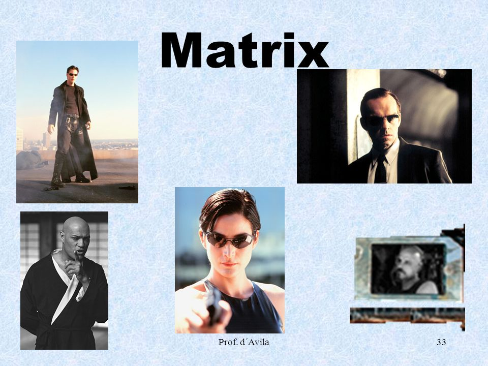 Matrix Prof. d´Avila