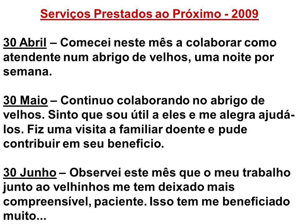 Serviços Prestados ao Próximo - 2009