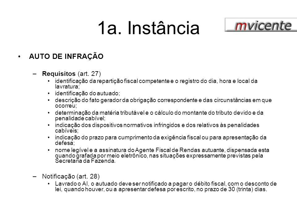 1a. Instância AUTO DE INFRAÇÃO Requisitos (art. 27)