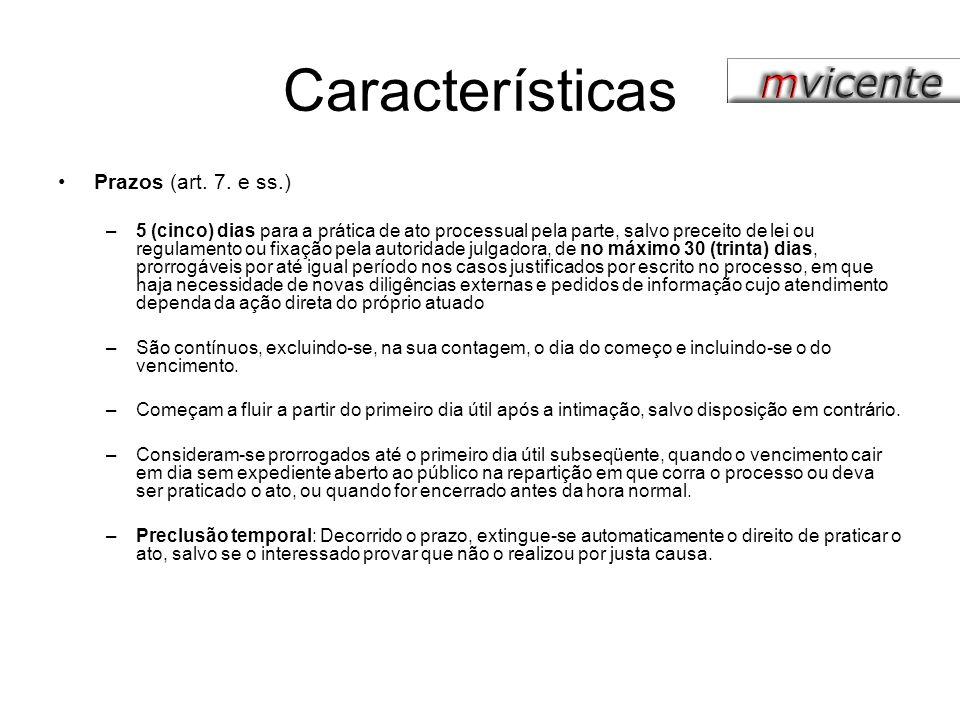 Características Prazos (art. 7. e ss.)