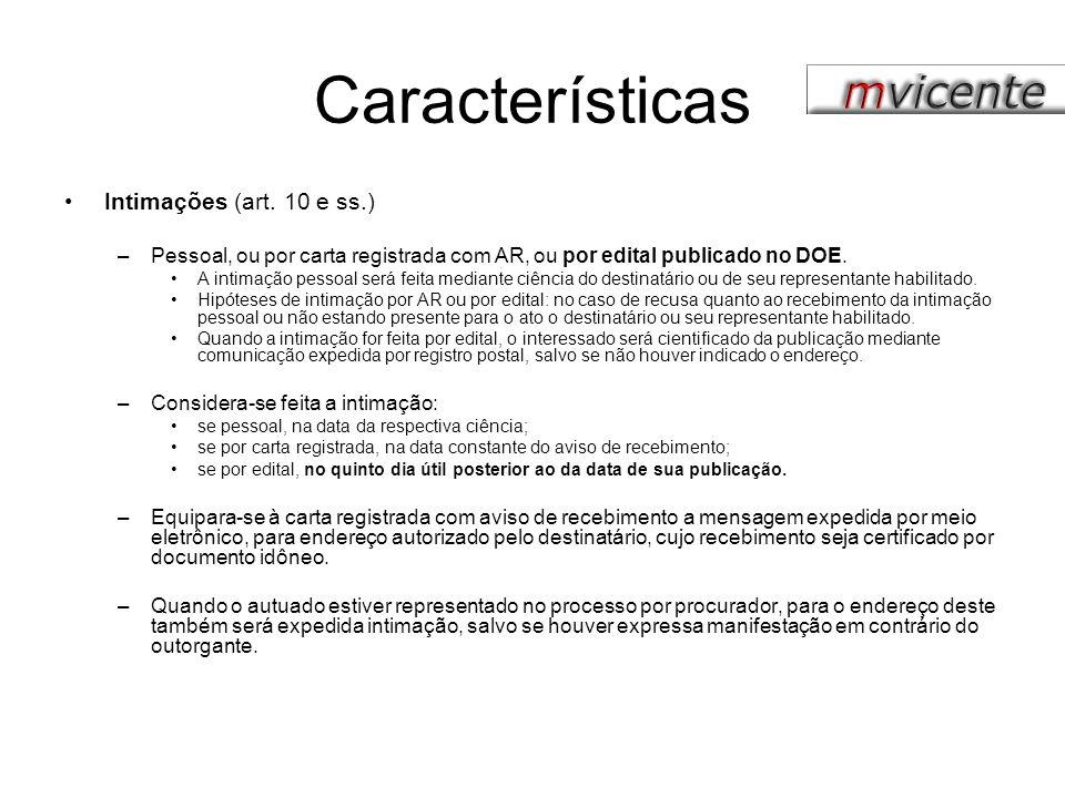 Características Intimações (art. 10 e ss.)