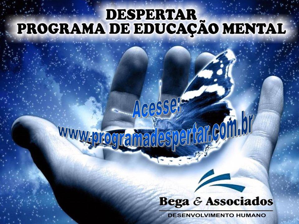 Acesse: www.programadespertar.com.br 1