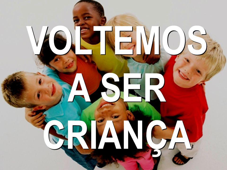 VOLTEMOS A SER CRIANÇA 58