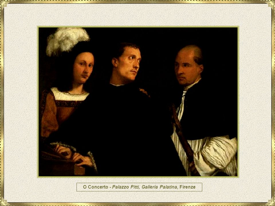 O Concerto - Palazzo Pitti, Galleria Palatina, Firenze