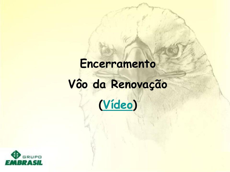 Encerramento Vôo da Renovação (Vídeo)