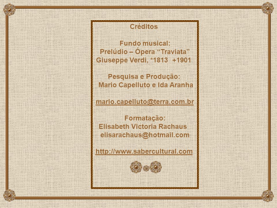 Prelúdio – Ópera Traviata Giuseppe Verdi, *1813 +1901