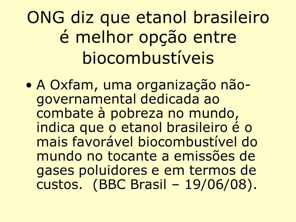 ONG diz que etanol brasileiro é melhor opção entre biocombustíveis